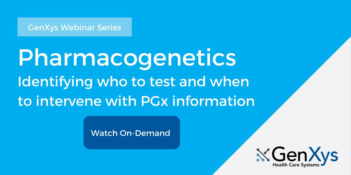 Webinar : Pharmacogénétique Identifier qui tester et quand intervenir